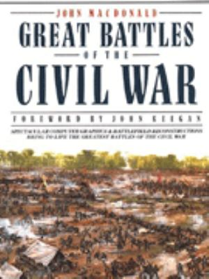 Great Battles of the Civil War 9781856277747