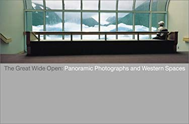 Great Wide Open: Panoramic Photographs of the American West 9781858941325