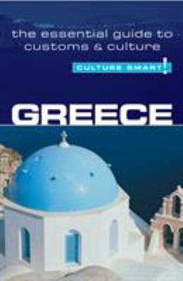 Greece - Culture Smart!: The Essential Guide to Customs & Culture 9781857333695