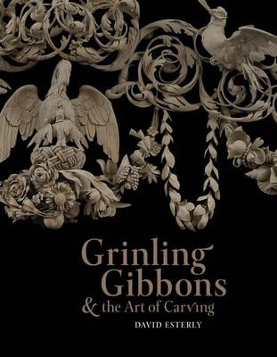 Grinling Gibbons and the Art of Carving 9781851772568