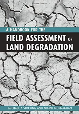 Handbook for the Field Assessment of Land Degradation 9781853838316