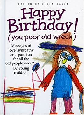 Happy Birthday (You Poor Old Wreck) 9781850158424