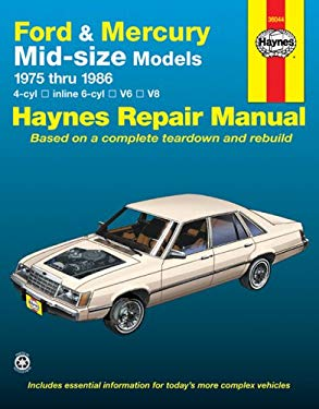 Haynes Ford and Mercury Mid-Size Owners Workshop Manual, No. 773: 1975 Thru 1986 9781850103882