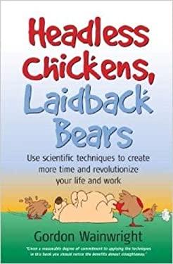 Headless Chickens, Laidback Bears 9781857039733