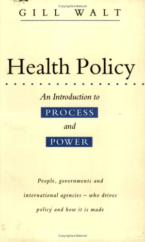 Health Policy: An Introduction to Process and Power 9781856492645
