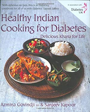 Healthy Indian Cooking for Diabetes: Delicious Khana for Life 9781856267892