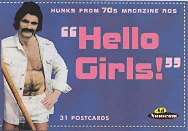 Hello Girls!: Hunks from 70s Magazine Ads 9781853753954