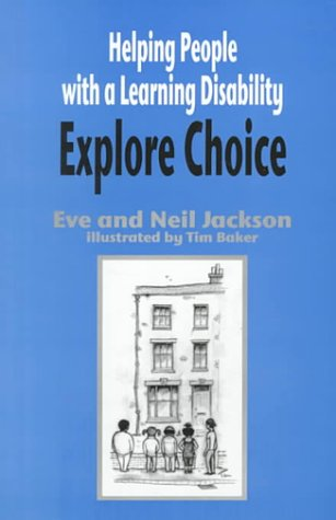 Helping People with a Learning Disability Explore Choice - Helping People with a Learning Disability Explore Relationships 9781853026942