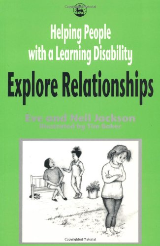 Helping People with a Learning Disability Explore Relationships 9781853026881
