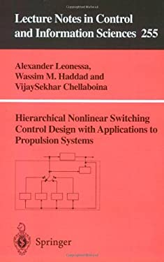 Hierarchical Nonlinear Switching Control Design with Applications to Propulsion Systems 9781852333355
