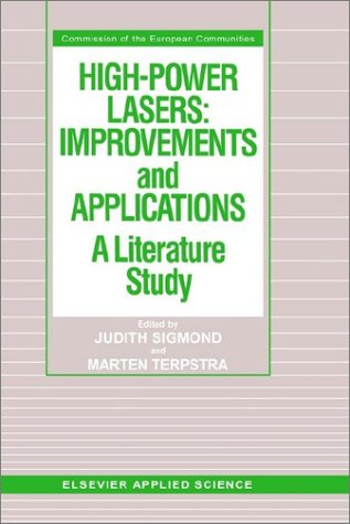 High-Power Lasers: Improvements and Applications: A Literature Study 9781851662340