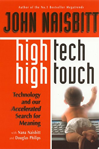High Tech/High Touch: Technology and Our Search for Meaning 9781857882605