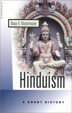 Hinduism: A Short History 9781851682133