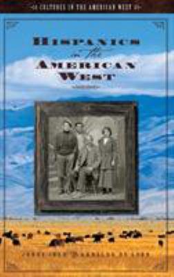 Hispanics in the American West 9781851096794