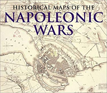 Historical Maps of the Napoleonic Wars 9781856486514