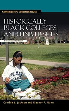 Historically Black Colleges and Universities: A Reference Handbook