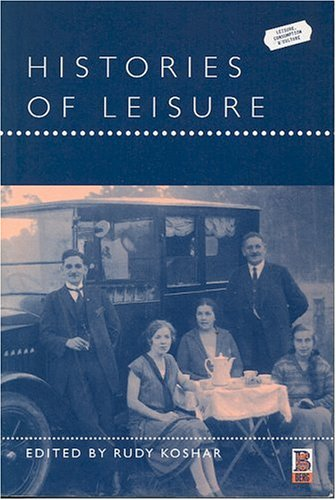 Histories of Leisure 9781859735251