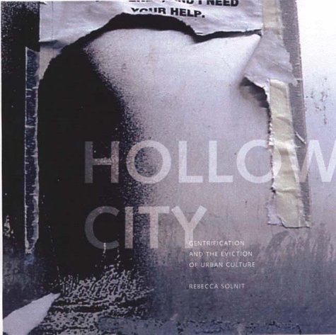 Hollow City: The Siege of San Francisco and the Crisis of American Urbanism 9781859847947
