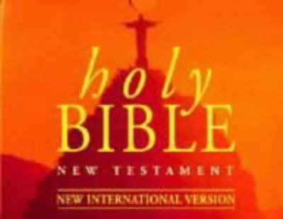 Holy Bible New Testament: New International Version