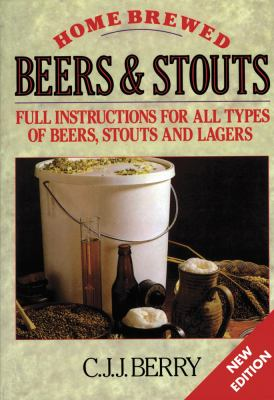 Home Brewed Beers and Stouts 9781854861238
