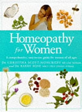 Homeopathy for Women: A Comprehensive, Easy to Use Guide for Women of All Ages 9781850283928