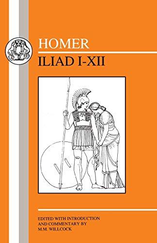 Homer: Iliad I-XII 9781853995071