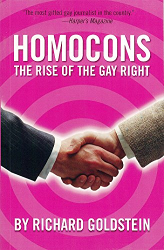 Homocons: The Rise of the Gay Right 9781859844144
