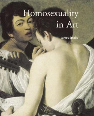 Homosexuality in Art 9781859958650