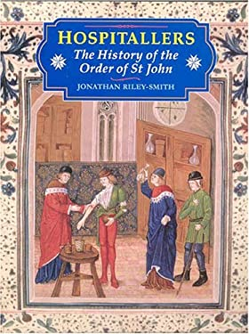 Hospitallers: History of the Orders 9781852851972