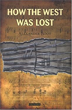 How the West Was Lost 9781850439851