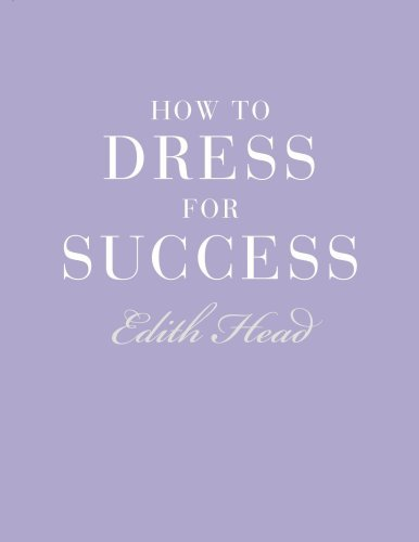 How to Dress for Success 9781851775545