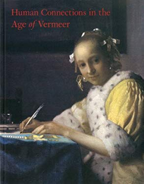 Human Connections in the Age of Vermeer 9781857597370