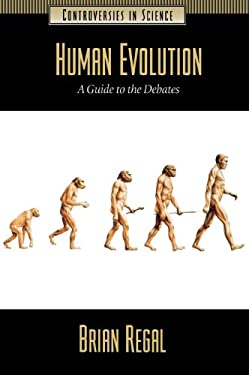 Human Evolution: A Guide to the Debates 9781851094189