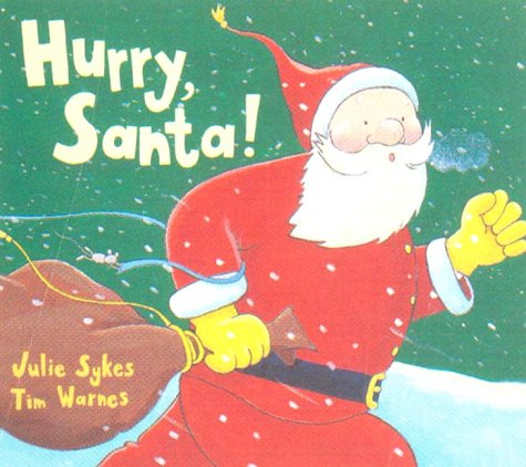 Hurry, Santa! 9781854304612