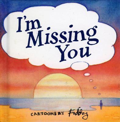 I'm Missing You 9781850158035