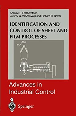Identification and Control of Sheet and Film Processes 9781852333058