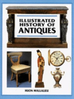 Illustrated History of Antiques 9781856279802