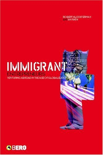 Immigrant Entrepreneurs: Venturing Abroad in the Age of Globalization 9781859736395