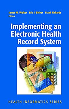 Implementing an Electronic Health Record System 9781852338268
