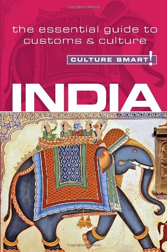 Culture Smart! India 9781857335255