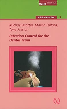 Infection Control for the Dental Team 9781850971320