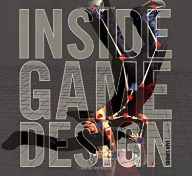 Inside Game Design 9781856695329