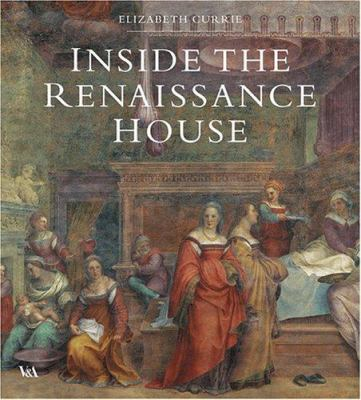 Inside the Renaissance House 9781851774906