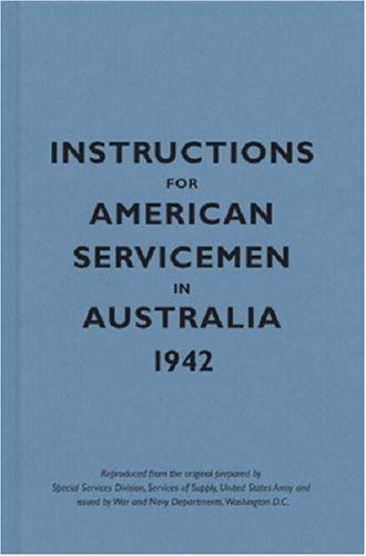 Instructions for American Servicemen in Australia 1942 9781851243952