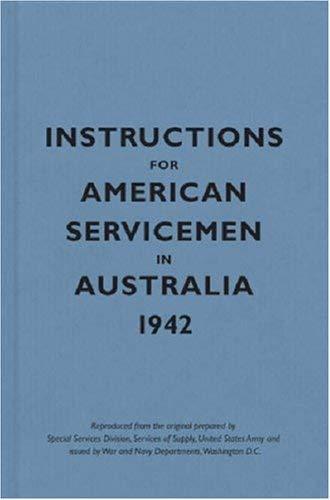 Instructions for American Servicemen in Australia 1942