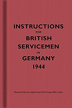 Instructions for British Servicemen in Germany, 1944 9781851243518