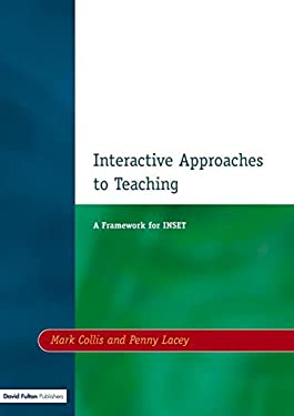 Interactive Approaches to Teaching 9781853463662