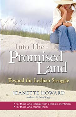 Into the Promised Land: Beyond the Lesbian Struggle 9781854246769