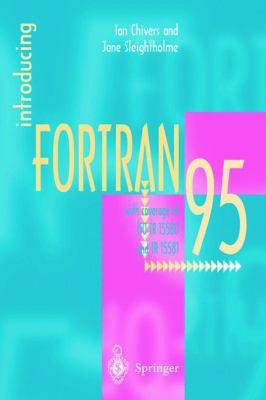 Introducing FORTRAN 95 9781852332761