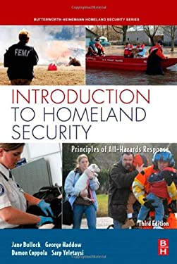 Introduction to Homeland Security: Principles of All-Hazards Response 9781856175098